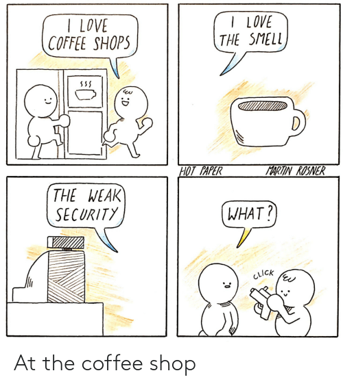 Coffee: At the coffee shop