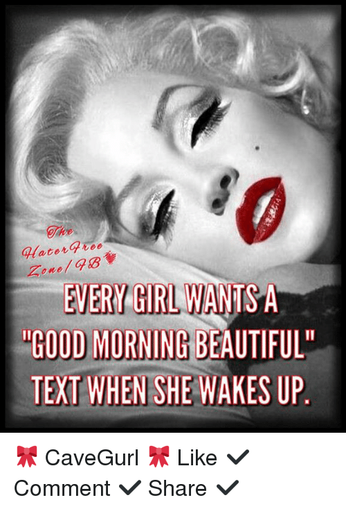beautiful girls and memes ater tee every girl wants a good morning