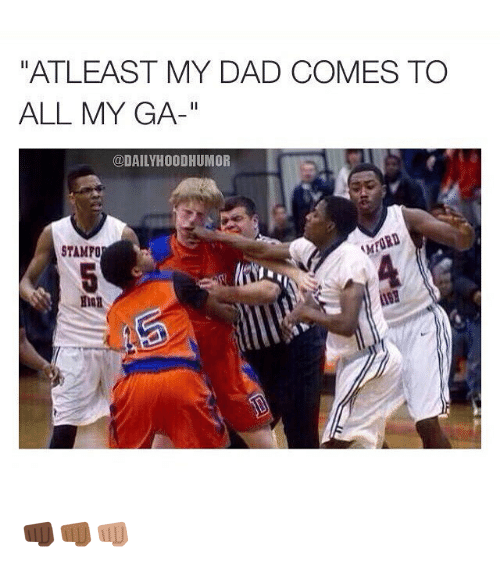 atleast my dad comes to all my ga daily hoodhumor 2393177 atleast my dad comes to all my ga hoodhumor stampo