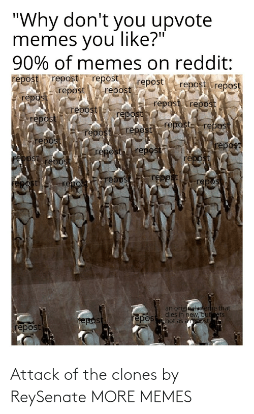 Clones: Attack of the clones by ReySenate MORE MEMES