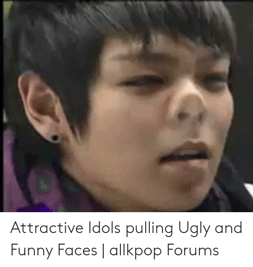 attractive idols pulling ugly and funny faces allkpop forums 52085541