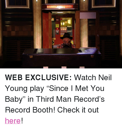 """autom: AUTOM u1nGSTUDIO    ECORD YOUR VOICE <p><strong>WEB EXCLUSIVE:</strong> Watch Neil Young play &ldquo;Since I Met You Baby&rdquo; in Third Man Record&rsquo;s Record Booth! Check it out <a href=""""http://www.nbc.com/the-tonight-show/segments/5811"""" target=""""_blank"""">here</a>!</p>"""