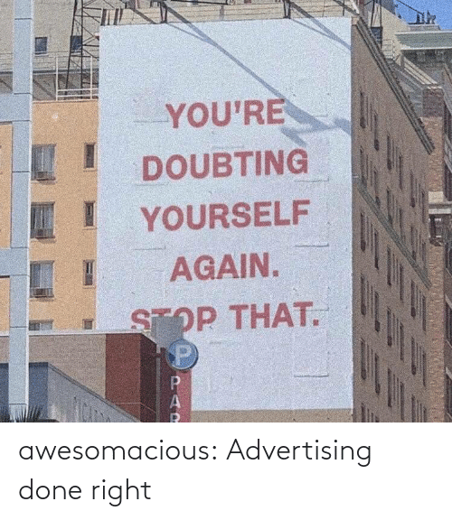 com: awesomacious:  Advertising done right