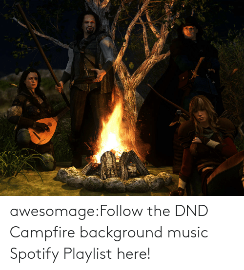 Spotify: awesomage:Follow the DND Campfire background music Spotify Playlist here!