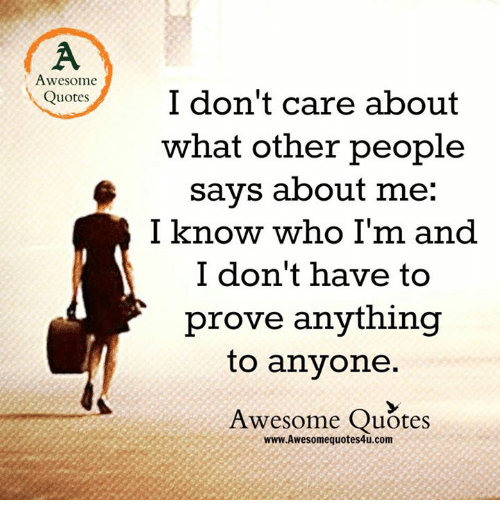 a2d1138e3a797 Awesome Quotes I Don t Care About What Other People Says About Me I ...