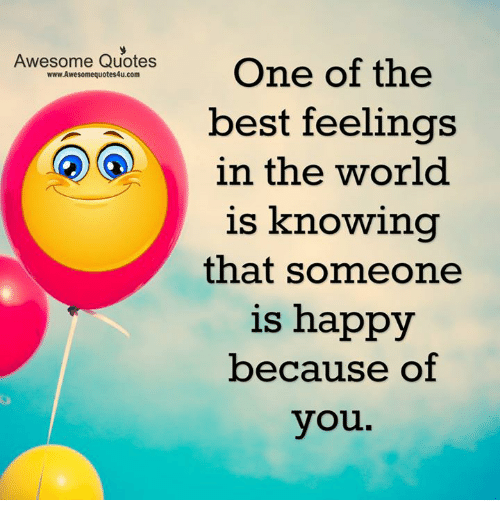 Awesome Quotes One Of The Wwwawesomequotes4ucom Best Feelings In The
