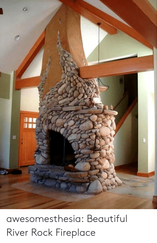Beautiful, Tumblr, and Blog: awesomesthesia:  Beautiful River Rock Fireplace