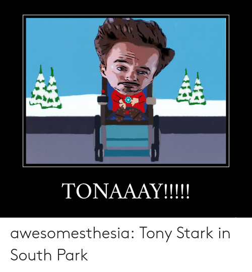 South Park, Tumblr, and Blog: awesomesthesia:  Tony Stark in South Park