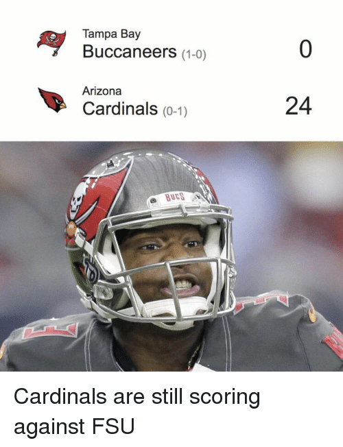 Arizona Cardinals: Ay Tampa Bay  (1-0)  Buccaneers  Arizona  Cardinals (0-1)  24 Cardinals are still scoring against FSU