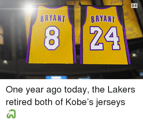 Los Angeles Lakers, Kobe, and Today: B-R  8122  BRYANT  BRYAAT One year ago today, the Lakers retired both of Kobe's jerseys 🐍