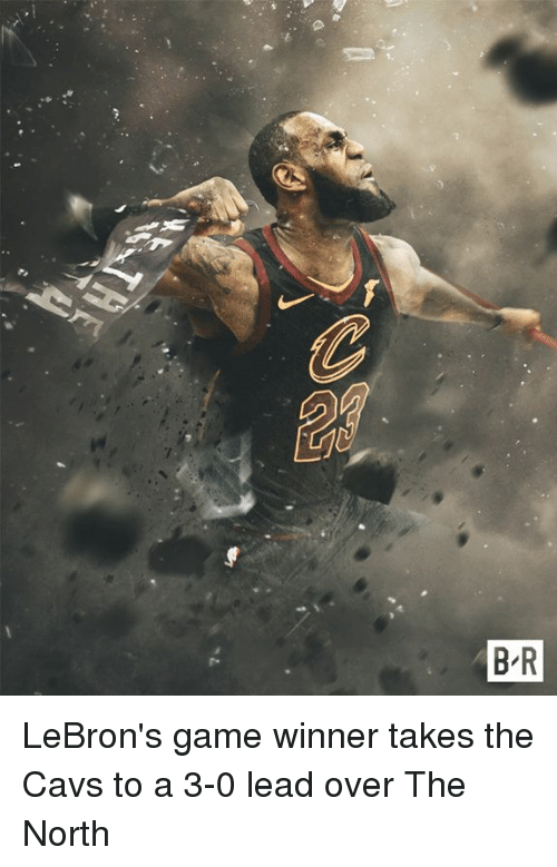 Game Winner: B R LeBron's game winner takes the Cavs to a 3-0 lead over The North