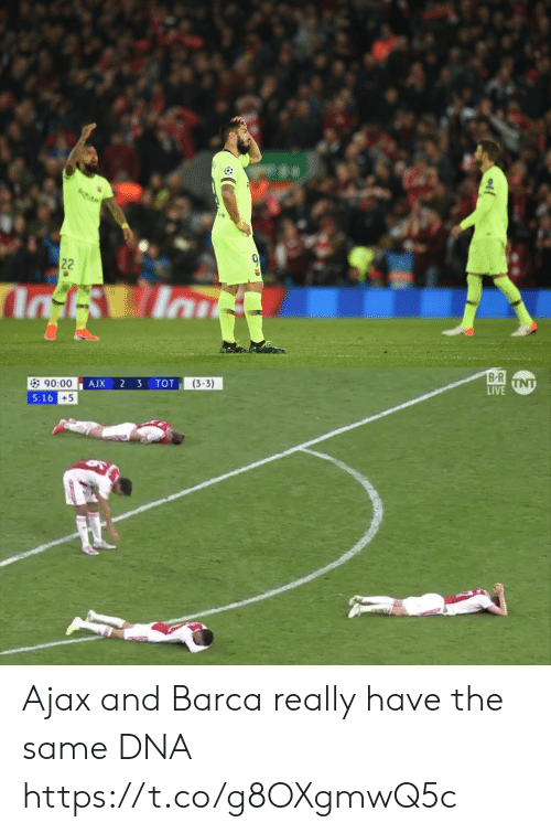Memes, Live, and 16.5: B R  LIVE  (3-3)  90:00  5:16  +5 Ajax and Barca really have the same DNA https://t.co/g8OXgmwQ5c