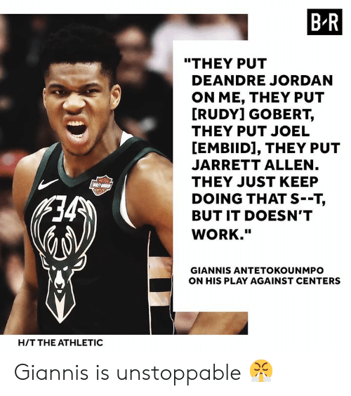"""DeAndre Jordan: B R  """"THEY PUT  DEANDRE JORDAN  ON ME, THEY PUT  RUDY] GOBERT,  THEY PUT JOEL  [EMBIID], THEY PUT  JARRETT ALLEN  THEY JUST KEEP  DOING THAT S--T,  BUT IT DOESN'T  WORK.""""  GIANNIS ANTETOKOUNMPO  ON HIS PLAY AGAINST CENTERS  H/T THE ATHLETIC Giannis is unstoppable 😤"""