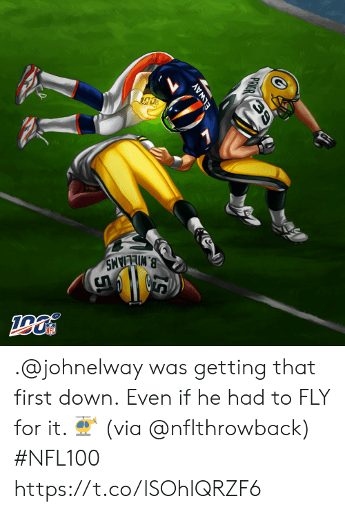Prior: B.WILLIAMS  NFL  ELWAY  PRIOR .@johnelway was getting that first down.  Even if he had to FLY for it.  🚁 (via @nflthrowback) #NFL100 https://t.co/lSOhlQRZF6