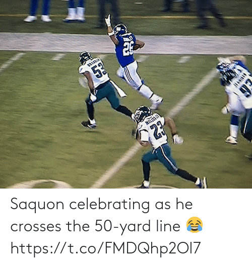line: BA  53  MILnin  23  93 Saquon celebrating as he crosses the 50-yard line 😂 https://t.co/FMDQhp2Ol7