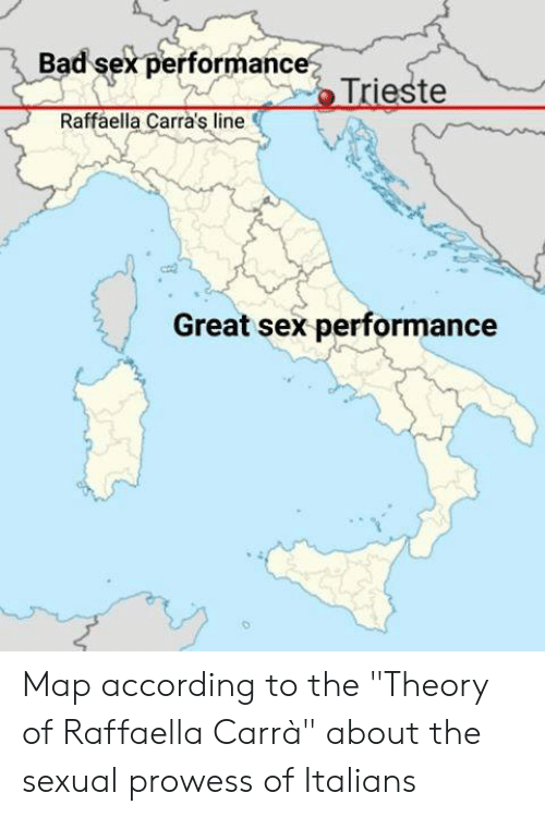 """italians: Bad sex performance  Raffaella Carra's line  Great sex performance Map according to the """"Theory of Raffaella Carrà"""" about the sexual prowess of Italians"""