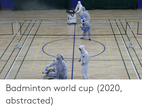 World Cup: Badminton world cup (2020, abstracted)