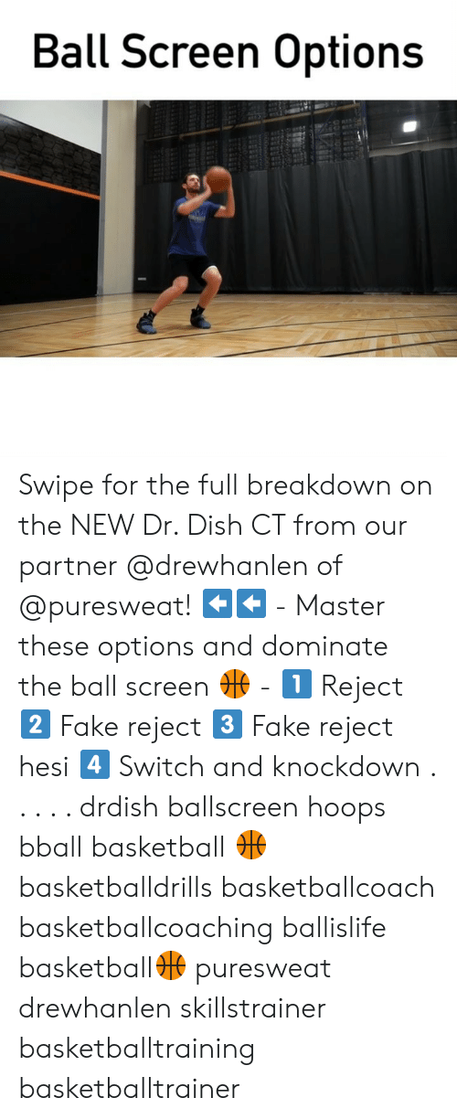 Hoops: Ball Screen Options Swipe for the full breakdown on the NEW Dr. Dish CT from our partner @drewhanlen of @puresweat! ⬅️⬅️ - Master these options and dominate the ball screen 🏀 - 1️⃣ Reject 2️⃣ Fake reject 3️⃣ Fake reject hesi 4️⃣ Switch and knockdown . . . . . drdish ballscreen hoops bball basketball 🏀 basketballdrills basketballcoach basketballcoaching ballislife basketball🏀 puresweat drewhanlen skillstrainer basketballtraining basketballtrainer