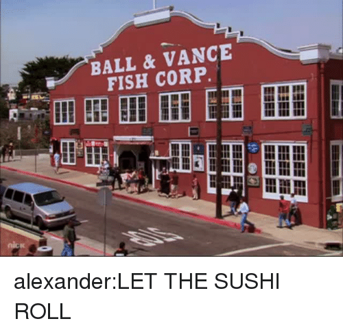 Target, Tumblr, and Blog: BALL &VANCE alexander:LET THE SUSHI ROLL