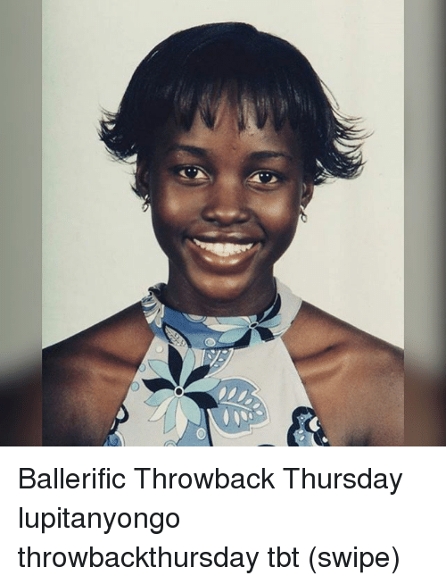 Memes, Tbt, and Throwback Thursday: Ballerific Throwback Thursday lupitanyongo throwbackthursday tbt (swipe)