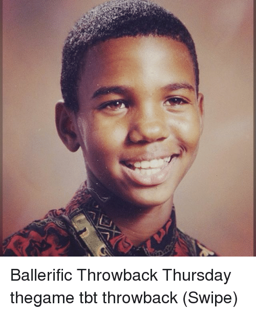 Memes, Tbt, and Throwback Thursday: Ballerific Throwback Thursday thegame tbt throwback (Swipe)