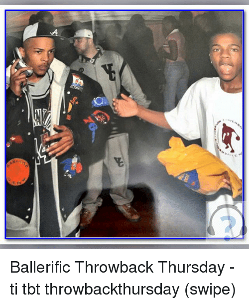 Memes, Tbt, and Throwback Thursday: Ballerific Throwback Thursday - ti tbt throwbackthursday (swipe)