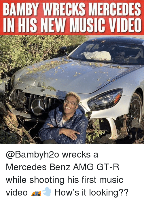 mercedes benz: BAMBY WRECKS MERCEDES  IN HIS NEW MUSIC VIDEO @Bambyh2o wrecks a Mercedes Benz AMG GT-R while shooting his first music video 🏎💨 How's it looking??