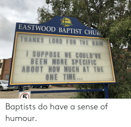 humour: Baptists do have a sense of humour.