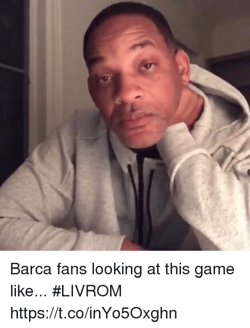 Soccer, Game, and Barca: Barca fans looking at this game like... #LIVROM https://t.co/inYo5Oxghn