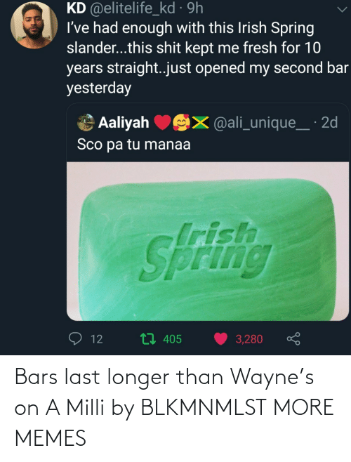 Bars: Bars last longer than Wayne's on A Milli by BLKMNMLST MORE MEMES