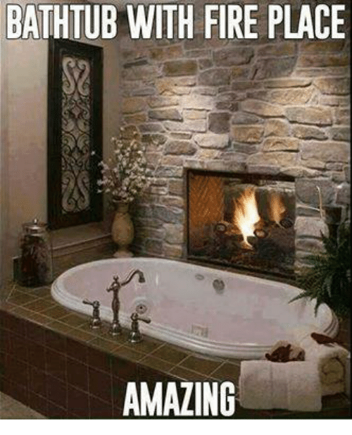 Amaz, Mexican Word of the Day, and Amazing: BATHTUB WITH FIRE PLACE  AMAZING