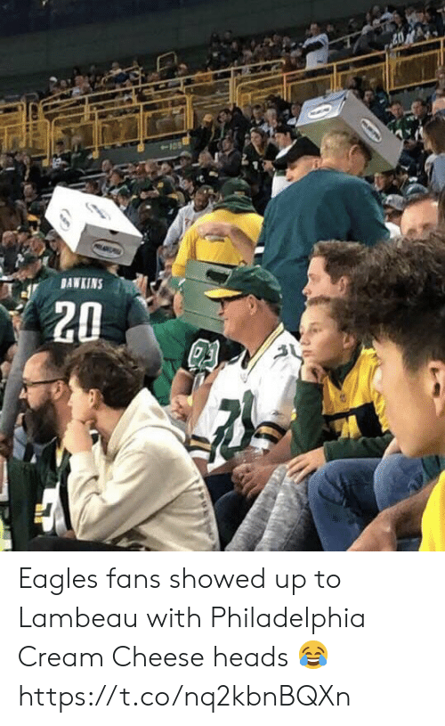 Eagles Fans: BAWKINS  20  D Eagles fans showed up to Lambeau with Philadelphia Cream Cheese heads ? https://t.co/nq2kbnBQXn