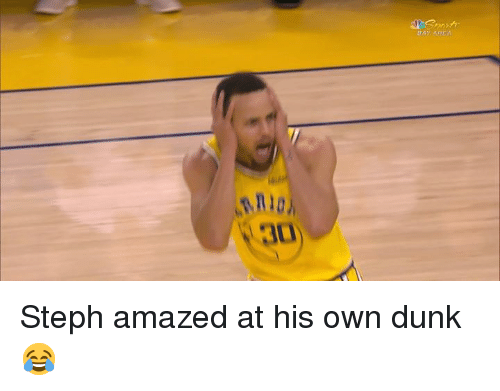 Bay Area: BAY AREA  2  3 Steph amazed at his own dunk 😂
