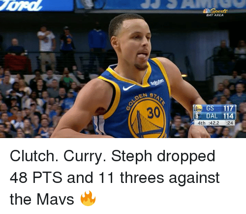 Bay Area, Curry, and Clutch: BAY AREA  STAT  30  S-117]  DAL 114  4th :42.2 24 Clutch. Curry.  Steph dropped 48 PTS and 11 threes against the Mavs 🔥