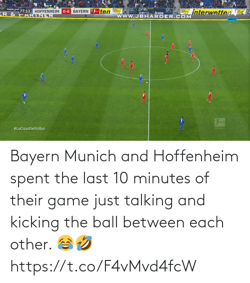 Spent: Bayern Munich and Hoffenheim spent the last 10 minutes of their game just talking and kicking the ball between each other. 😂🤣 https://t.co/F4vMvd4fcW