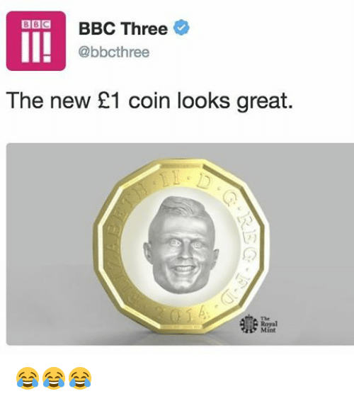 Memes, 🤖, and Bbc: BBC  BBC Three  @bbcthree  The new 21 coin looks great  Mint 😂😂😂