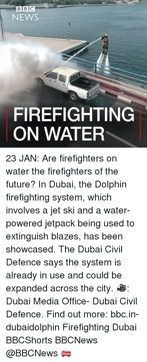 Jetpacking: BCE  B NEWS  FIREFIGHTING  ON WATER 23 JAN: Are firefighters on water the firefighters of the future? In Dubai, the Dolphin firefighting system, which involves a jet ski and a water-powered jetpack being used to extinguish blazes, has been showcased. The Dubai Civil Defence says the system is already in use and could be expanded across the city. 🎥: Dubai Media Office- Dubai Civil Defence. Find out more: bbc.in-dubaidolphin Firefighting Dubai BBCShorts BBCNews @BBCNews 🚒