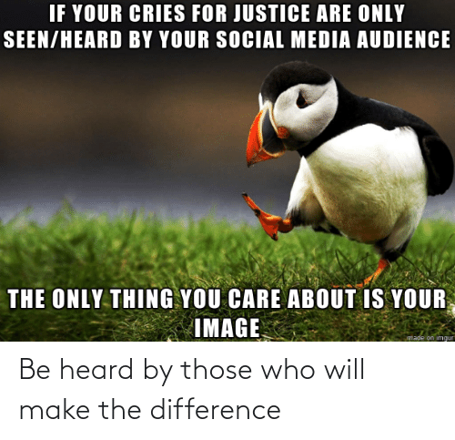Will Make: Be heard by those who will make the difference