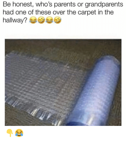 Parents, Hood, and One: Be honest, who's parents or grandparents  had one of these over the carpet in the  hallway? 👇😂