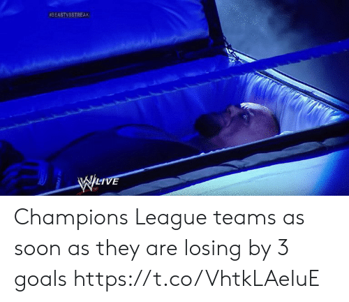 Goals, Memes, and Soon...: Champions League teams as soon as they are losing by 3 goals https://t.co/VhtkLAeIuE