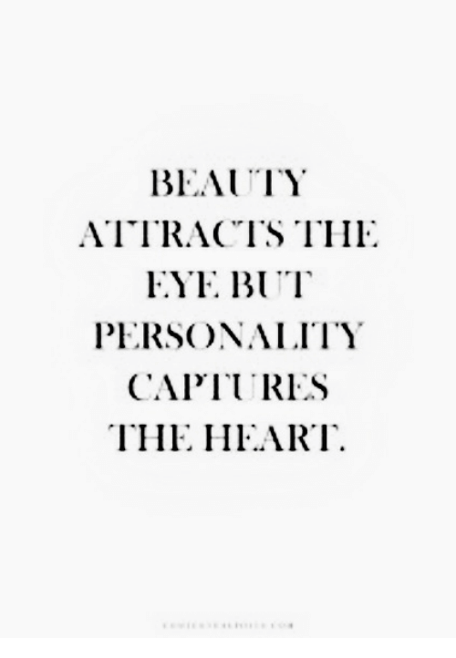 Capt: BEAUTY  ATTRACTS THI.  FYE BUT  PERSONALITY  CAPT RES  THE HFART
