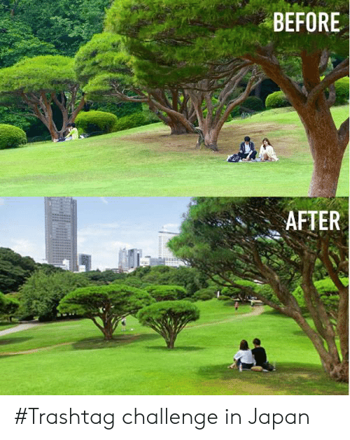 before after: BEFORE  AFTER #Trashtag challenge in Japan