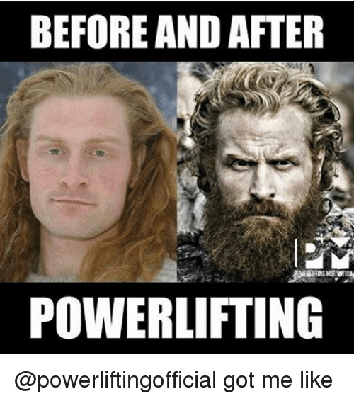 BEFORE AND AFTER POWERLIFTING Got Me Like | Meme on esmemes com