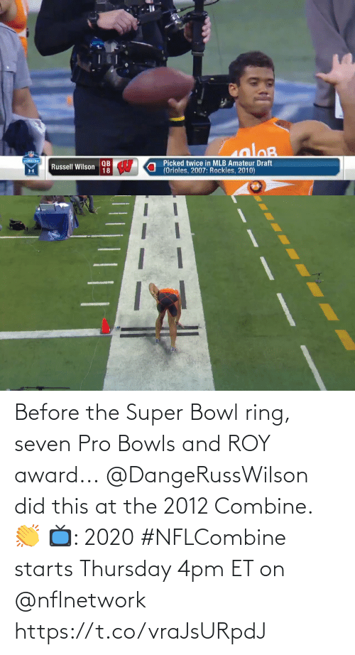 ring: Before the Super Bowl ring, seven Pro Bowls and ROY award...  @DangeRussWilson did this at the 2012 Combine. 👏  📺: 2020 #NFLCombine starts Thursday 4pm ET on @nflnetwork https://t.co/vraJsURpdJ