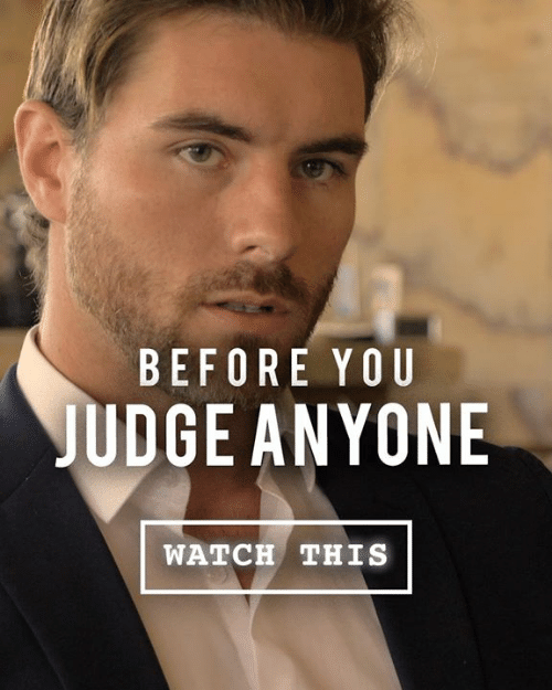 Memes, Watch, and 🤖: BEFORE YOU  JUDGE ANYONE  WATCH THIS