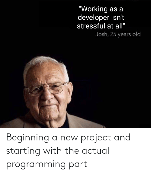Part: Beginning a new project and starting with the actual programming part