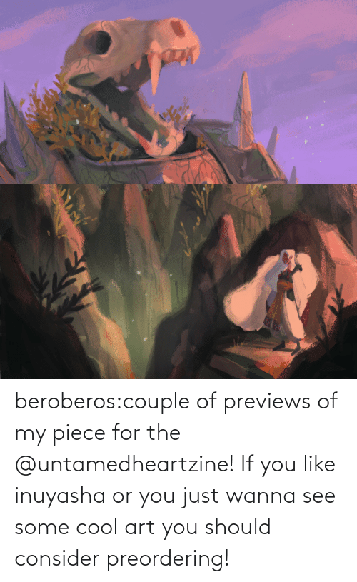 just: beroberos:couple of previews of my piece for the @untamedheartzine! If you like inuyasha or you just wanna see some cool art you should consider preordering!