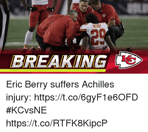 Memes, 🤖, and Achilles: BERRT  BREAKING Eric Berry suffers Achilles injury: https://t.co/6gyF1e6OFD #KCvsNE https://t.co/RTFK8KipcP