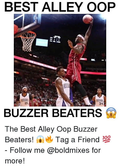 alley oop: BEST ALLEY OOP  15  BUZZER BEATER The Best Alley Oop Buzzer Beaters! 😱🔥 Tag a Friend 💯 - Follow me @boldmixes for more!