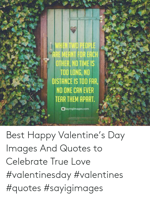Best: Best Happy Valentine's Day Images And Quotes to Celebrate True Love #valentinesday #valentines #quotes #sayigimages
